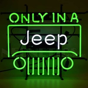 ONLY IN A JEEP NEON SIGN – 5JEEPX | moneymachines.com