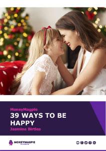 39 Ways To Be Happy
