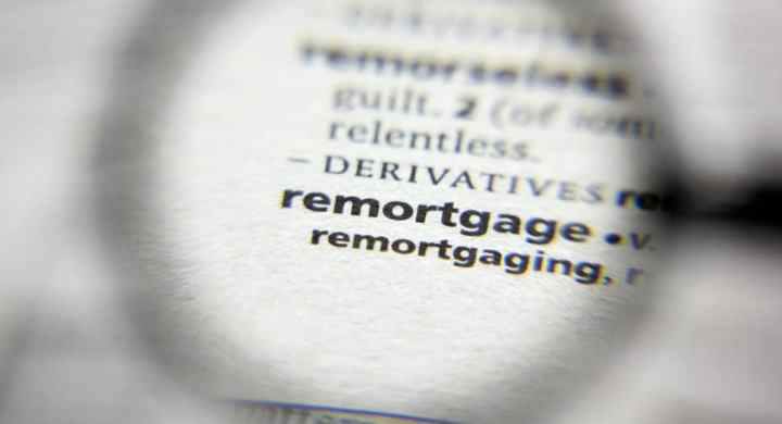 Remortgaging explained