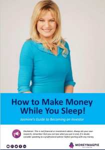 Make money while you sleep - Jasmine's guide to becoming an investor