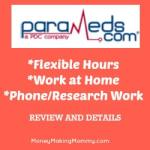 ParaMeds Offers Flexible At Home Work