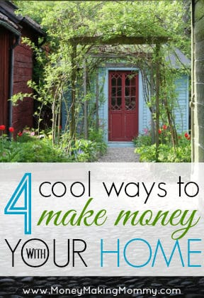 make money with your home