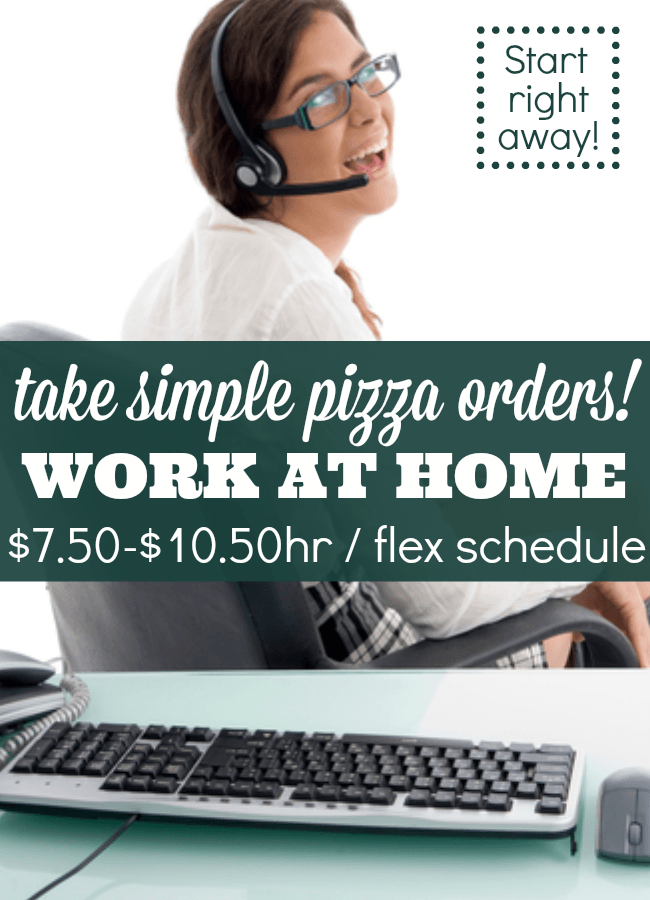 Work at Home Taking Pizza Orders