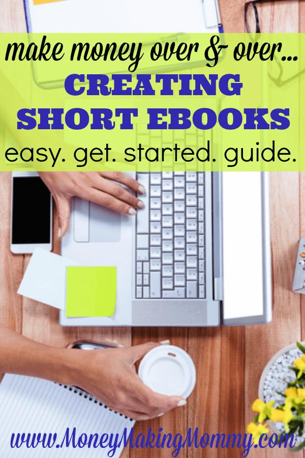 Make Money Writing Short eBooks. How To Guide.
