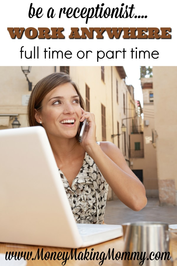 Receptionist Job - Work Anywhere