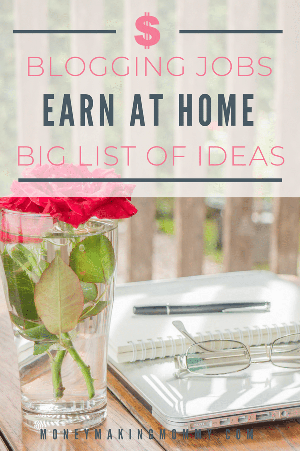 Blogging jobs that you can do from home. And you don't have to have a blog either! This list includes ideas for beginners too. - MoneyMakingMommy.com -  https://www.moneymakingmommy.com/work-home-directory/blogging-jobs/ #bloggingjobs #blogging #beginners #ideas