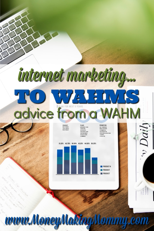 Internet Marketing to WAHMS