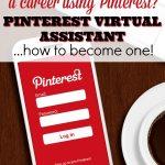Become a Pinterest Virtual Assistant – Flexible, Fun Career