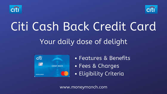 Citi Cash Back Credit Card: Your daily dose of delight