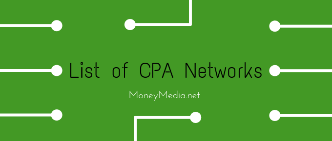 CPA Marketing : List of Best CPA Networks & Payouts in 2019
