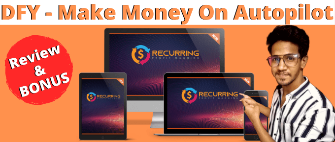 Recurring Profit Machine Review | OTO's + Discounts | Top Exclusive Bonus