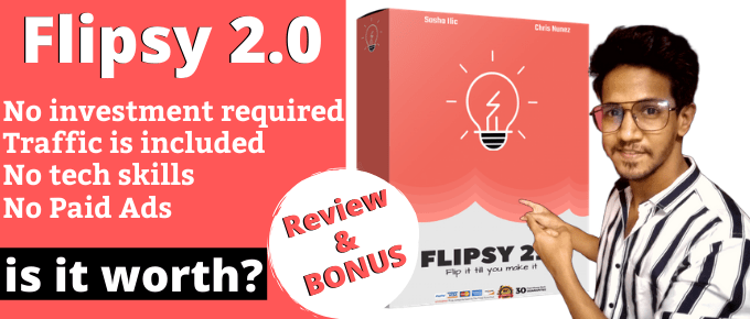 Flipsy 2.0 Review | OTO's + Discounts | $7k Worth Bonus