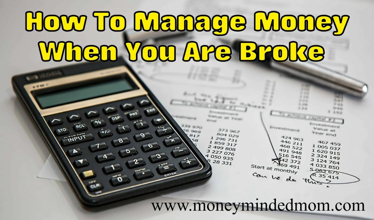 How to Manage Money When You Are Broke