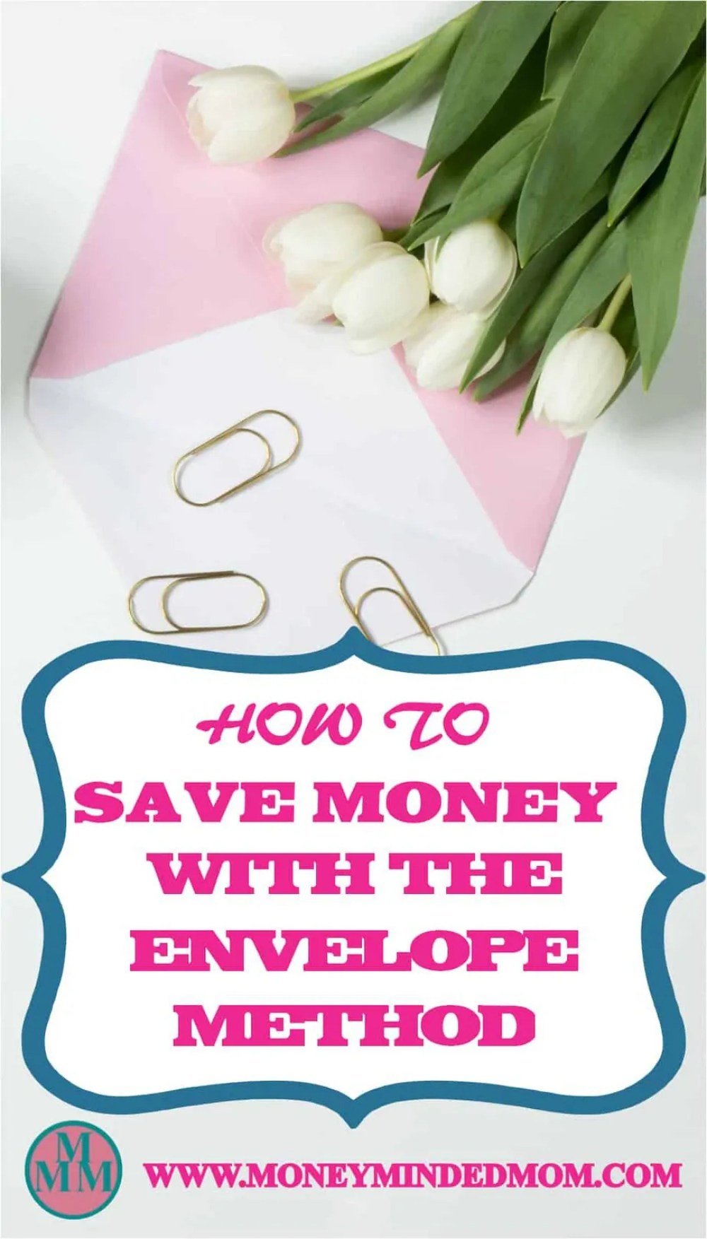Save Money With The Envelope Method