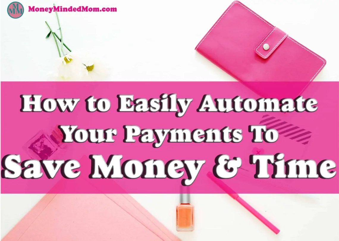 Automate Payments to Save Time & Money ~ No one likes to spend a bunch of time paying bills every month. If you are looking for a way to save time and money. Then automating you payments can do both for you. Not only will you save time, but it'll also save money and improve your credit by never forgetting about another bill again. Read on for some tricks that will help you do just that.