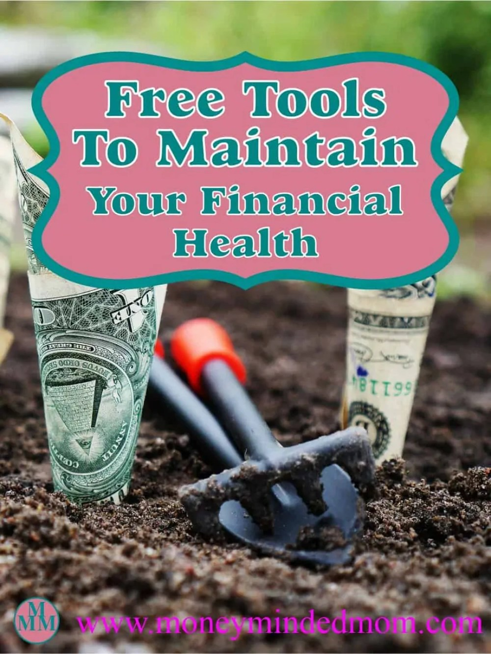 Free Tools to Maintain Your Financial Health