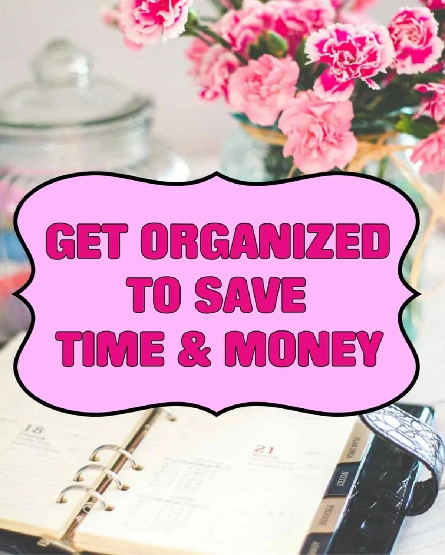 Get Organized to Save Money