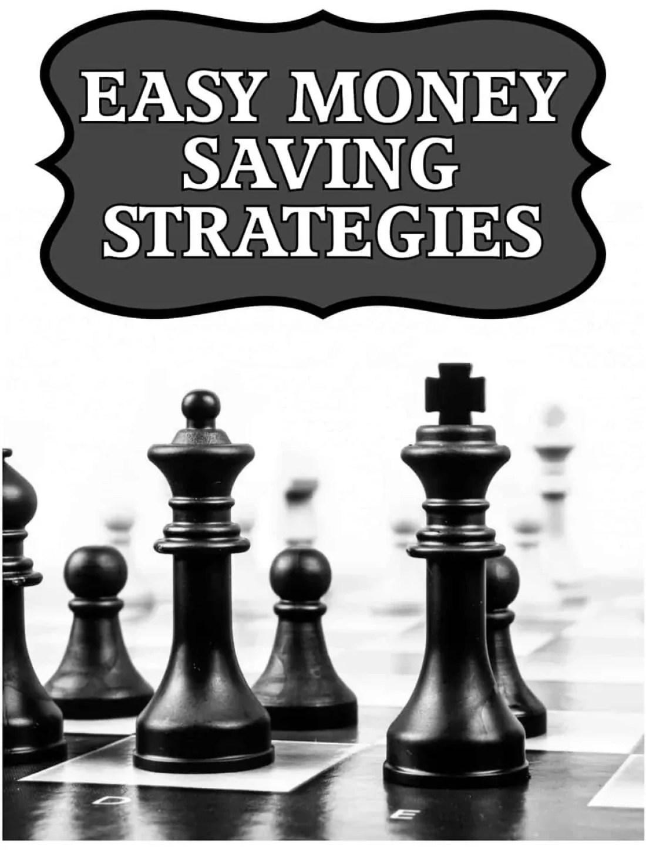 Easy Money Saving Strategies