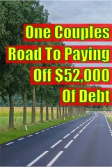 One Couples Road to Paying Off $52,000 of Debt