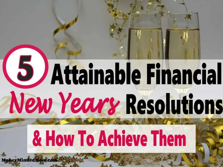 Have you set any financial goals for the new year? Do you fall flat every year and just give up? Improving your finances may seem like an impossible task but it really isn't. Read on to check out attainable financial New Years resolutions & how to achieve them to finally get on the road to financial freedom. money | goals | finance | save money | financial freedom #money #savemoney #finance #debt