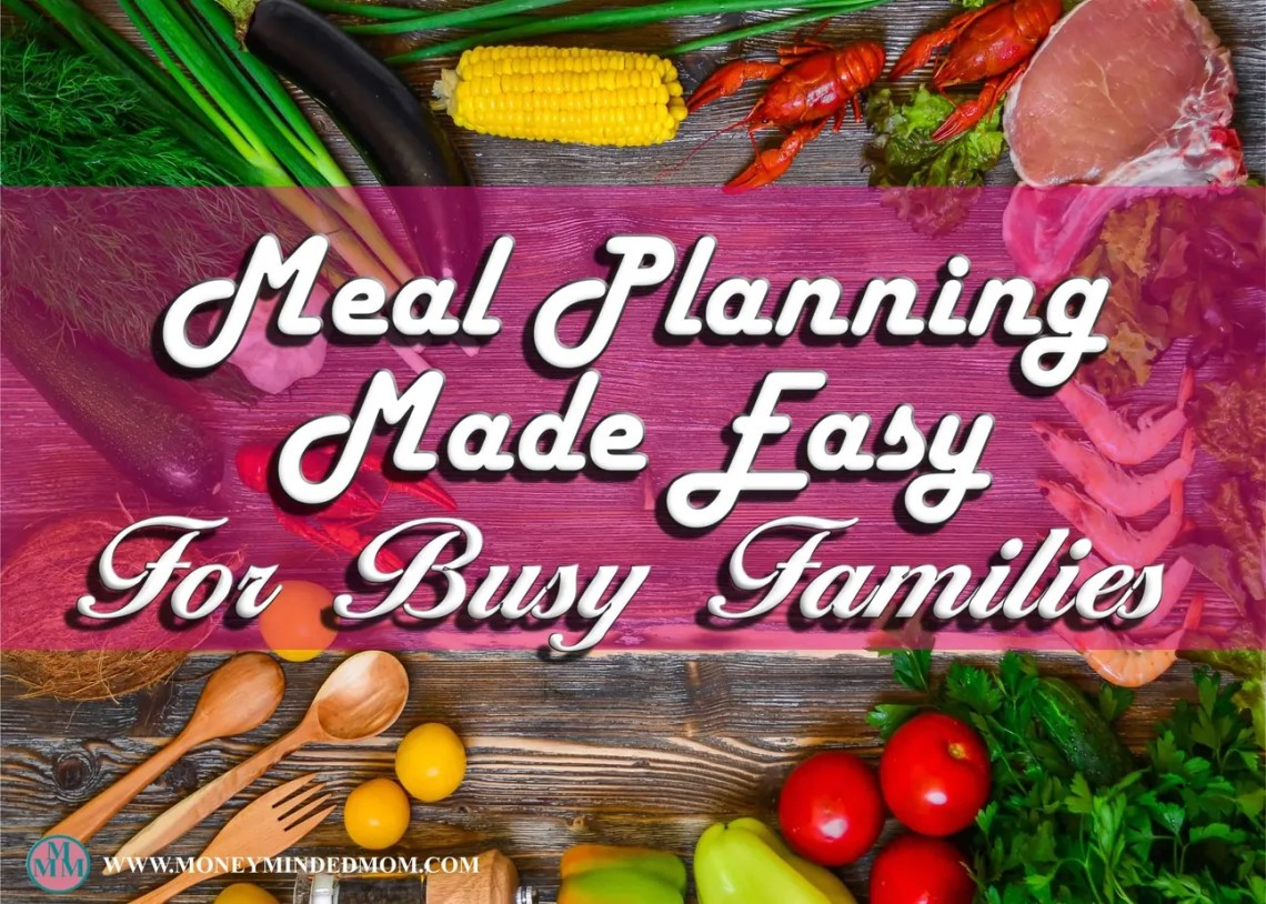 Meal Planning Made Easy ~ Let me tell you now that meal planning is one of my biggest struggles.  I know that it has to be done to stay on track with my budget. Life is so busy with work, kids and everything else that I sometimes fall short in this area.  Read on to learn how I finally made it work for me.