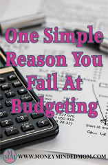 One Simple Reason You Fail At Budgeting