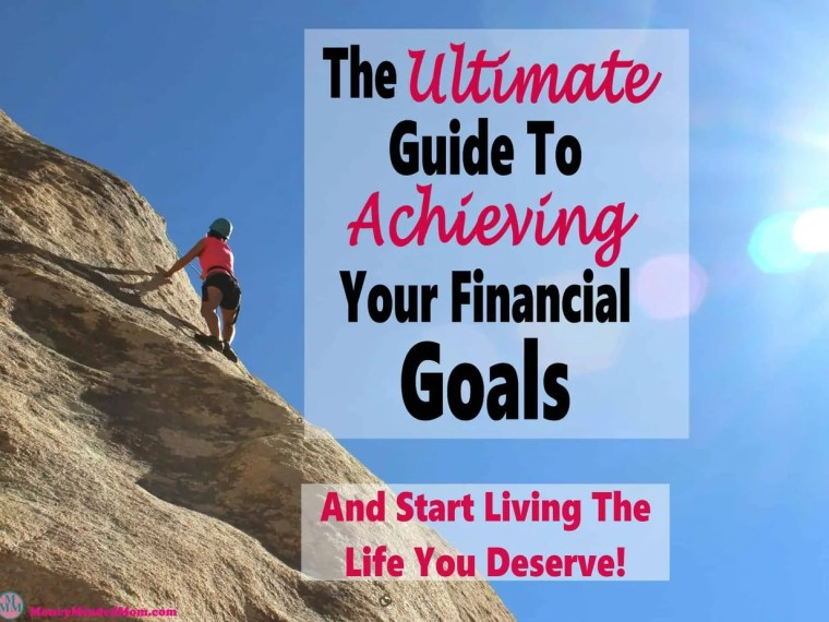 The Ultimate Guide to Reaching Your Financial Goals ~ Struggling to achieve your goals of becoming financially secure? This article is sure to help you reach your goals and live the life you deserve. goals | finance | money | saving money | getting out of debt | money management #finance #money #debt #saving