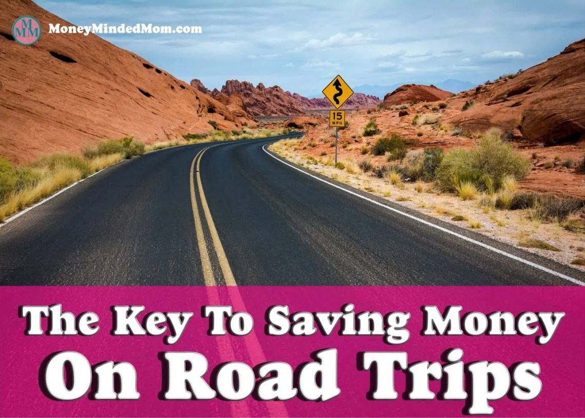 The Key to Saving Money a Road Trip ~ Hitting the road with your family is a great way to get away without going broke. There are many other ways you can save money and keep your budget in tact. Click on over to learn more.