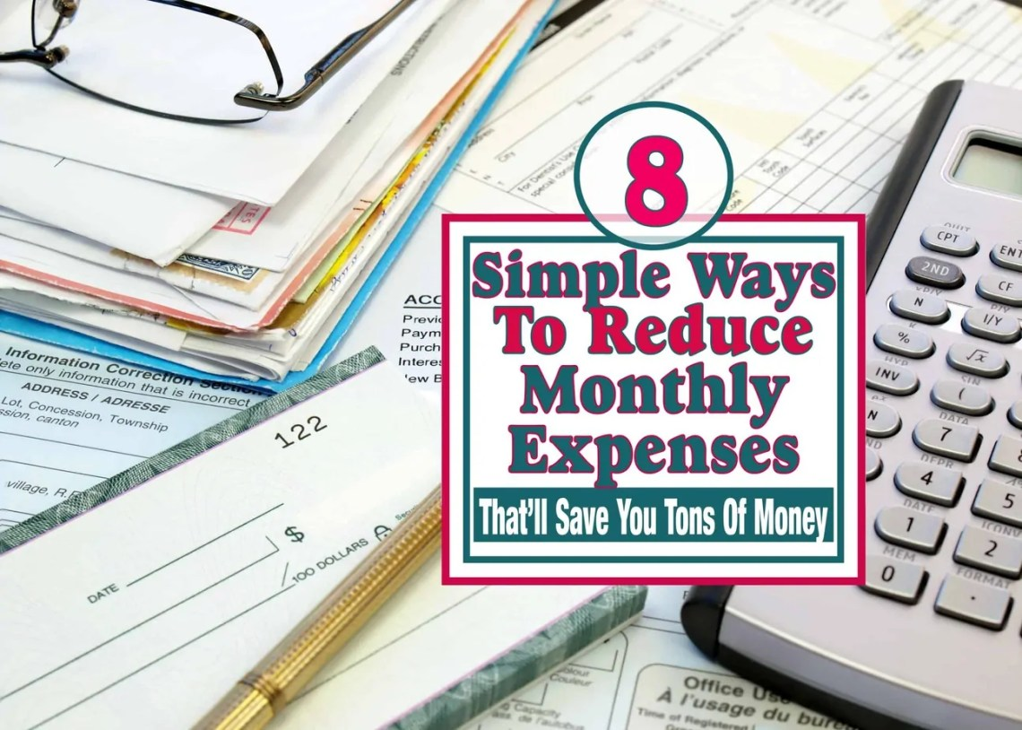 8 Simple Ways To Reduce Monthly Expenses That'll Save You A Ton Of Money ~ There are many simple things you can do to save money every month. You just need to know where to look. Here are some simple ways to get you going to saving money on your monthly expenses. saving money | money saving tips | ways to save | save money | budget | expenses | debt free | get out of debt #savingmoney #moneytips #moneysaving #debtfree