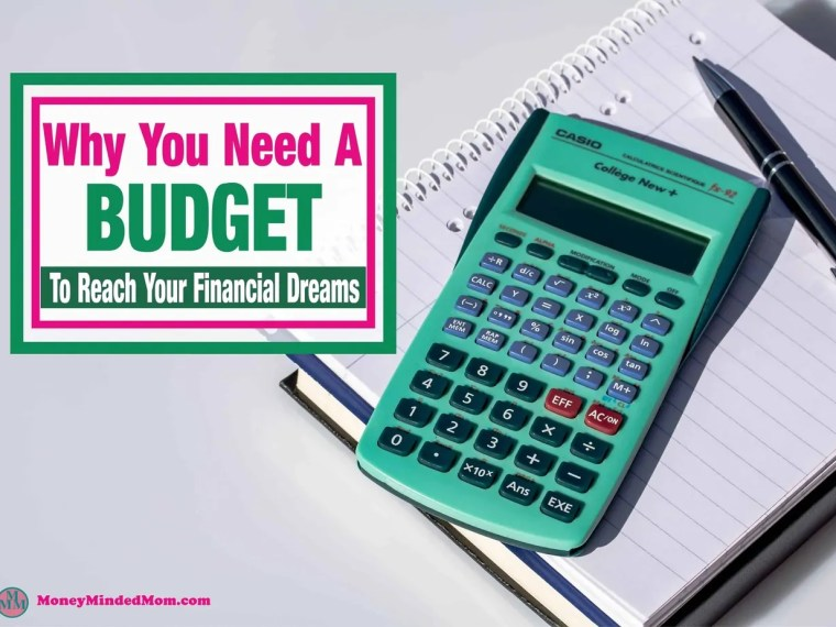Why You Need A Budget To Reach Your Financial Dreams ~ Your budget is road map to your financial goals so you must have one to reach those goals and dreams. Read on to learn more. budget | budgeting | saving money | financial goals | finance | money | manage money | how to budget #budget #budgeting #howtobudget