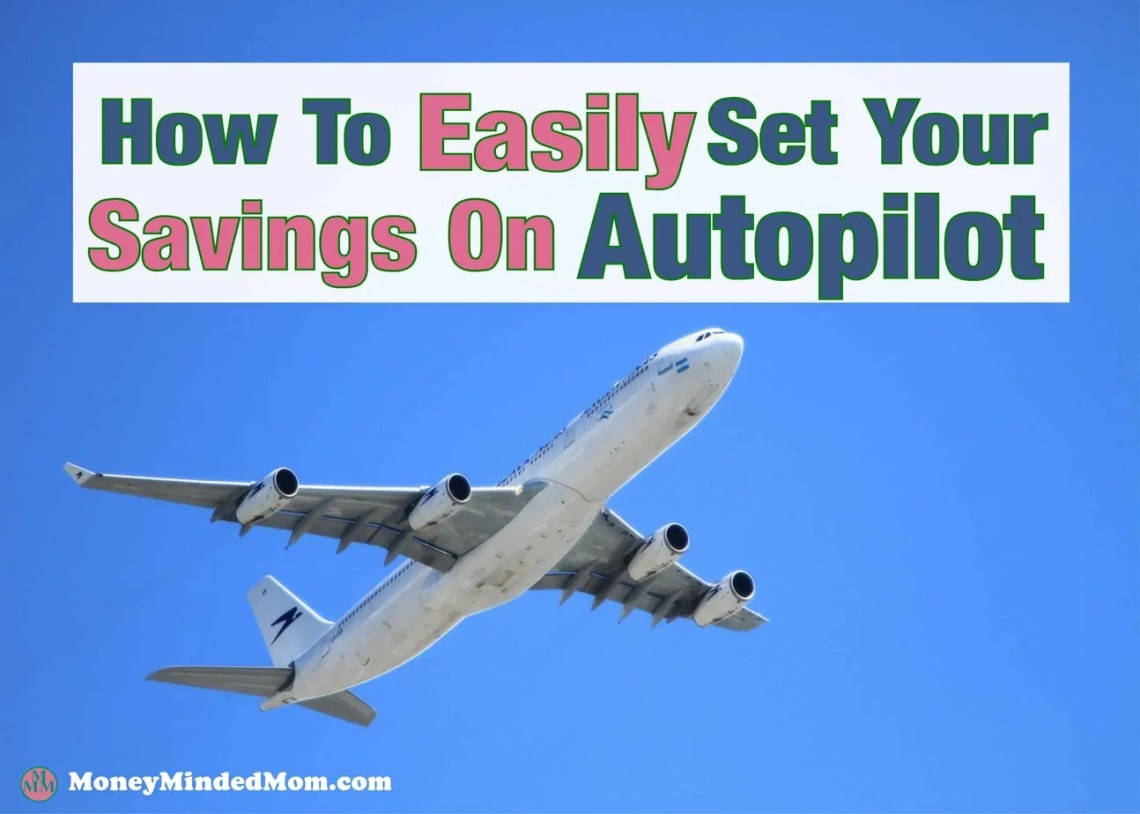 Put Your Savings On Autopilot ~ Putting a little money away for a rainy day isn't always easy. You may have some good intentions but just never get it done. Saving | money saving tip | how to save money | budgeting | how to budget | Finance #savingmoney #moneysavingtips #savemoney