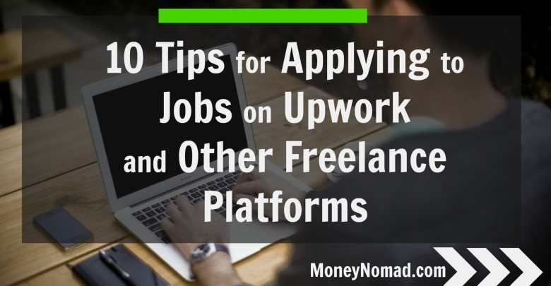 10 tips for applying to jobs on upwork and other freelance platforms