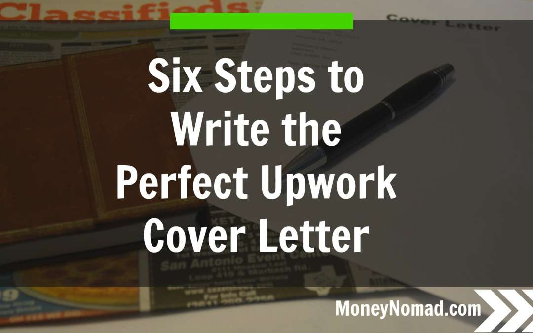 Six steps to writing the perfect upwork cover letter money nomad six steps to writing the perfect upwork cover letter spiritdancerdesigns Choice Image