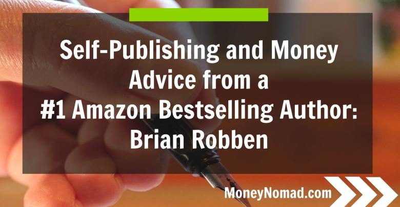 Publishing and Money Advice from #1 Amazon Bestselling Author: Brian