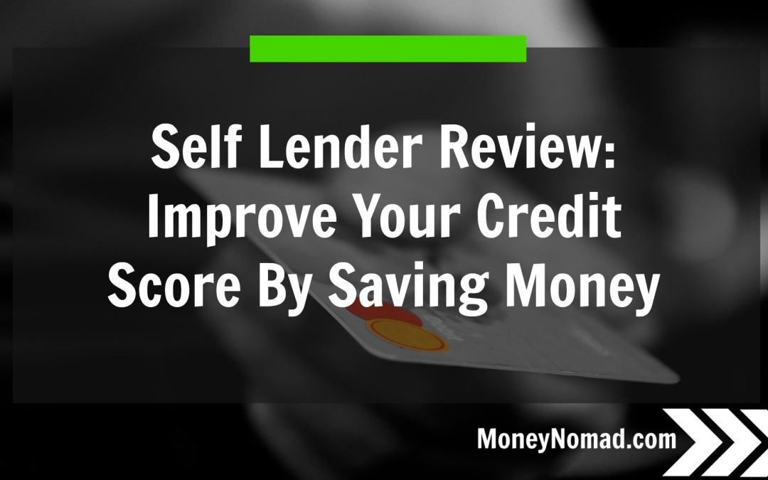 Self Lender Review: How to Improve Your Credit Score by Saving Money