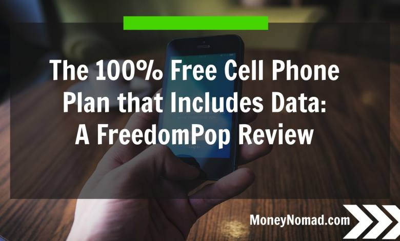 Photo of The 100% Free Cell Phone Plan that Includes Data: A FreedomPop Review