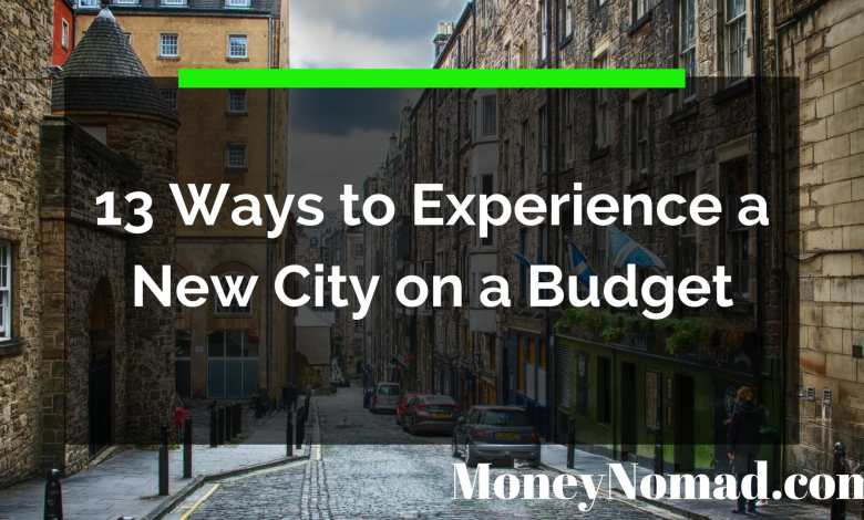 Photo of 13 Ways to Experience a New City on a Budget