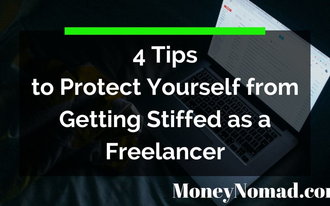4 Tips to Protect Yourself from Getting Stiffed as a Freelancer
