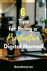 6 Tips for Being a Productive Digital Nomad - Pinterest
