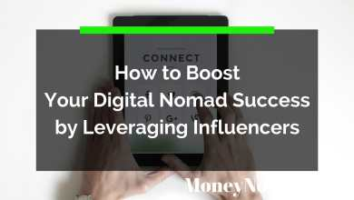 Photo of How to Boost Your Digital Nomad Success by Leveraging Influencers