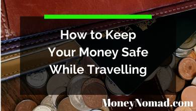 Photo of How to Keep Your Money Safe While Travelling