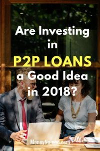 Pinterest - Are Investing in P2P Loans a Good Idea in 2018_