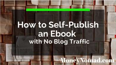 Photo of How to Self-Publish an Ebook with No Blog Traffic