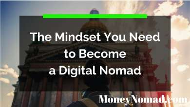 Photo of The Mindset You Need to Become a Digital Nomad