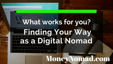 Photo of What Works for You? Finding Your Way as a Digital Nomad