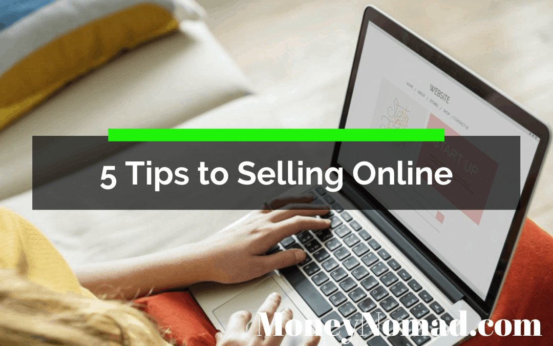 5 Tips to Selling Online