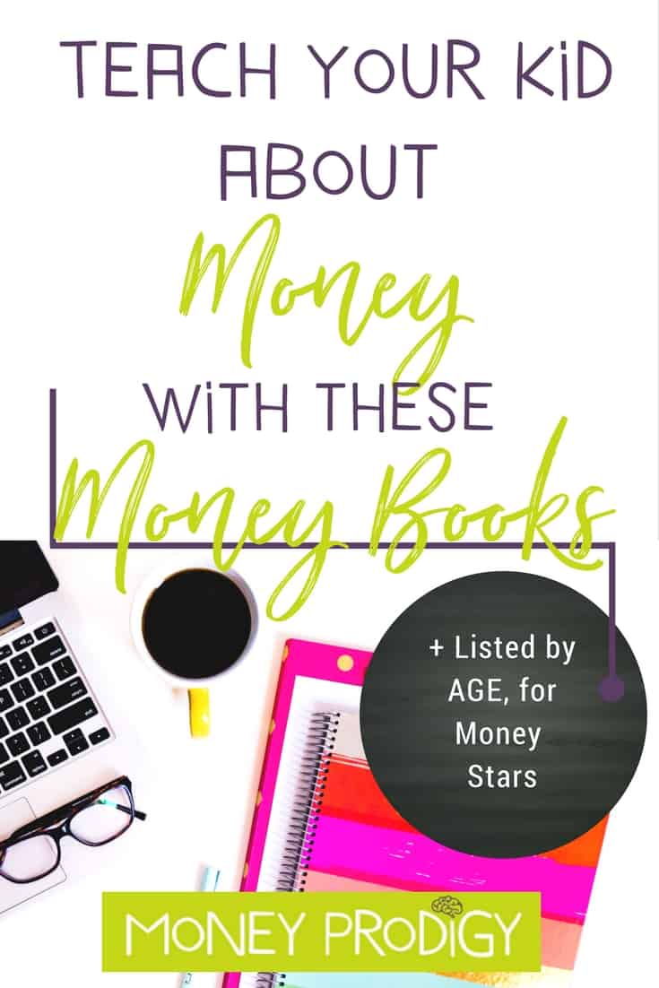 How to teach kids about money using money books. I've curated a list of money books for the Money Star Money Prodigy category. Not sure which Money Prodigy category your child is in? Come on over and have them take the financial assessment. | https://www.moneyprodigy.com/teach-kids-money-using-books-list-money-star-child/