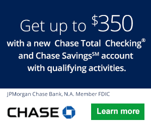 Chase Bank $350 Total Checking And Total Savings Bonus