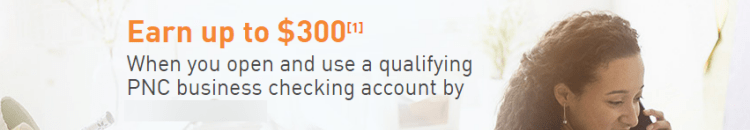 PNC Bank $300 Business Checking Bonus