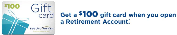 Premier America Credit Union $100 Retirement Account Bonus